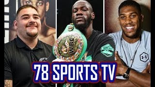 DEONTAY WILDER VS ANDY RUIZ IS THE BIGGEST FIGHT IN BOXING