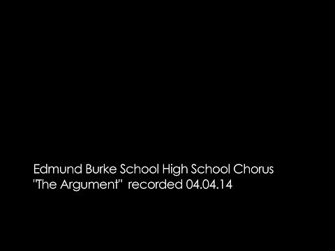 "Edmund Burke School HS Chorus ""The Argument"""