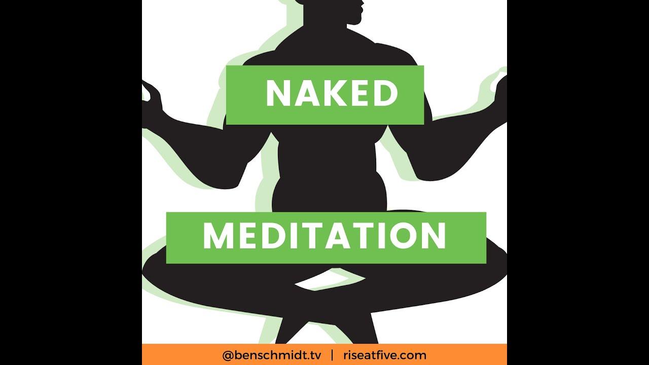 the skinny on naked meditating 🧘
