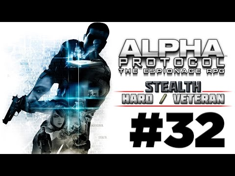 Alpha Protocol Walkthrough (4k PC) HARD / VETERAN - Part 32 - TAIPEI - Memorial Rally