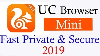 Gambar cover Best  UC Browser Mini .Fast Private & Secure 2019 .A to z