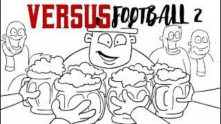 Versus — Football fans VS score