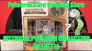 Opening Meloetta Mythical Pokemon Collection