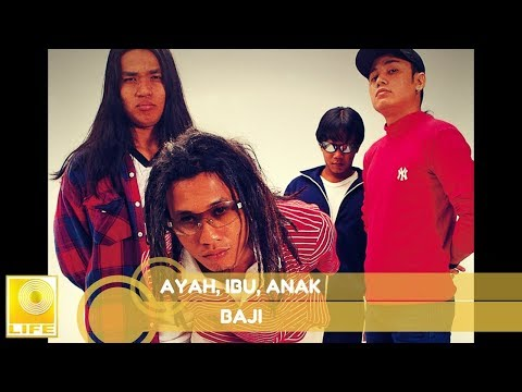 Baji - Ayah, Ibu, Anak (Official Audio)