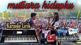 Download Lagu Mutiara hidupku, karaoke lirik ,versi Om Adella mp3