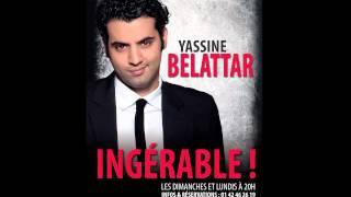 Yassine Belattar: Ingérable
