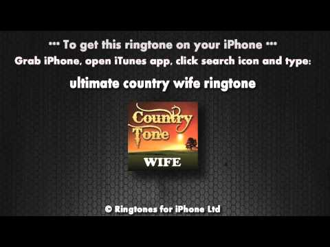Country Wife (iPhone Ringtone)