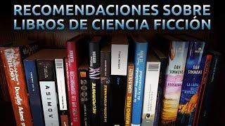 Recomendaciones sobre Libros de Ciencia Ficción | 3GB Casual