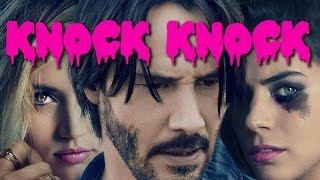 Download Video Review:  Knock Knock (2015) MP3 3GP MP4