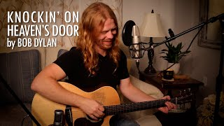 """""""Knockin' on Heaven's Door"""" by Bob Dylan - Adam Pearce (Acoustic Cover)"""