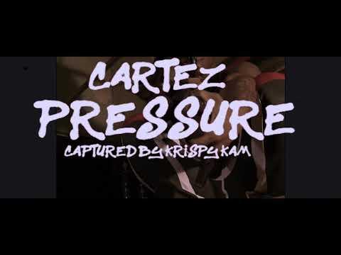 Cartez X Pressure (Official Music Video)