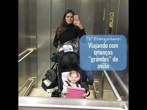 """TV Everywhere: Viajar de avião com criança """"grande"""""""