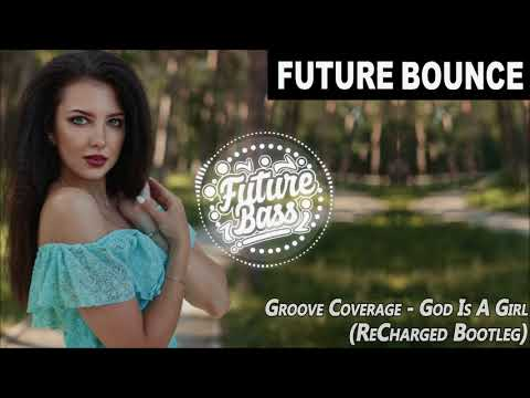 Groove age  God Is A Girl ReCharged Bootleg