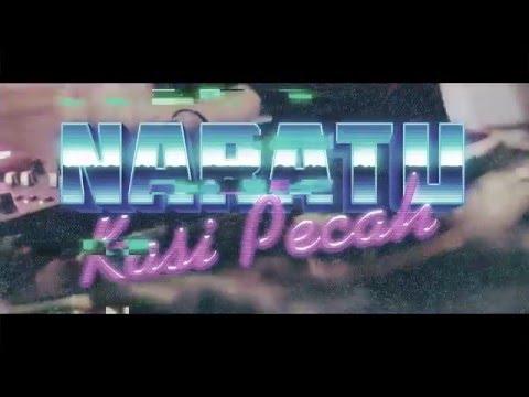 NARATU - KASI PECAH feat. DJ YANG YANG