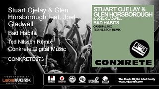 Stuart Ojelay & Glen Horsborough feat. Joel Gladwell - Bad Habits (Ted Nilsson Remix)