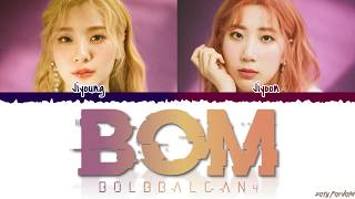 BOL4 (볼빨간사춘기) - 'BOM' (나만 봄) Lyrics [Color Coded_Han_Rom_Eng]