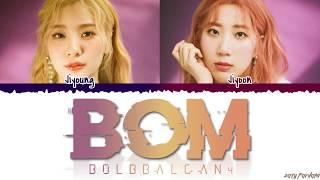 Download BOL4 (볼빨간사춘기) - 'BOM' (나만 봄) Lyrics [Color Coded_Han_Rom_Eng] Mp3