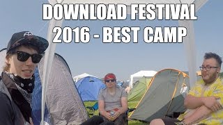 DOWNLOAD FESTIVAL 2016 - BEST CAMP