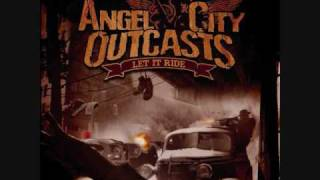 Angel City Oucasts-Keep on