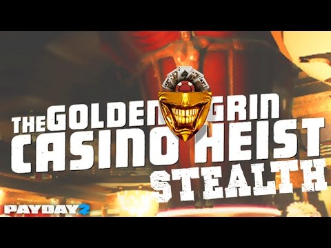 Golden Grin Casino Heist - Stealth Co-Op - Payday 2