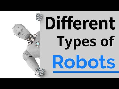 Different Types Of Robots For Future
