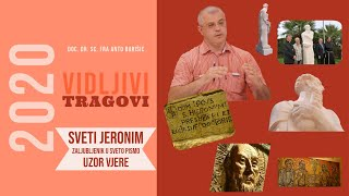 Sveti Jeronim: Uzor vjere i zaljubljenik u Sveto Pismo! (doc dr. sc. fra Anto Barišić)