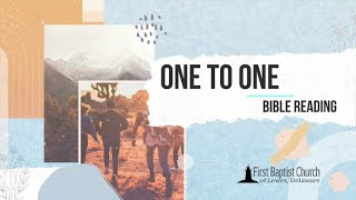 One to One Bible Reading, Episode 1