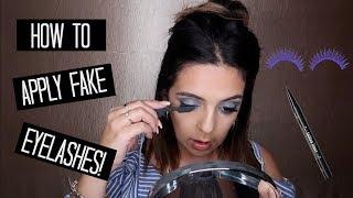 How to apply Fake Lashes Tutorial | False Lashes | Fake Eyelashes | False Eyelash Application