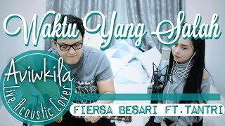 Download lagu Fiersa Besari - Waktu Yang Salah (Live Acoustic Cover by Aviwkila)