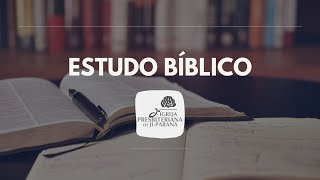 Estudo Bíblico 18/08/2021 - A Alegria do Perdão
