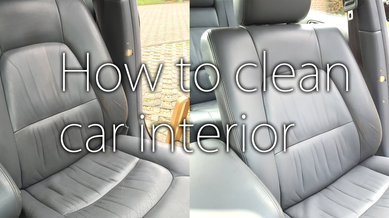 How to: Clean Your Cars Interior / Leather Seats - YouTube