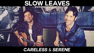 Slow Leaves - Careless and Serene /// Goliath Guitar Sessions @ FOCUS Wales