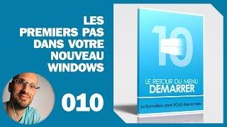 Les premiers pas dans votre nouveau Windows 10