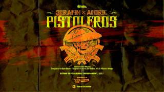 Repeat youtube video Serafim cu Aforic - Pistoleros [prod. Phane]
