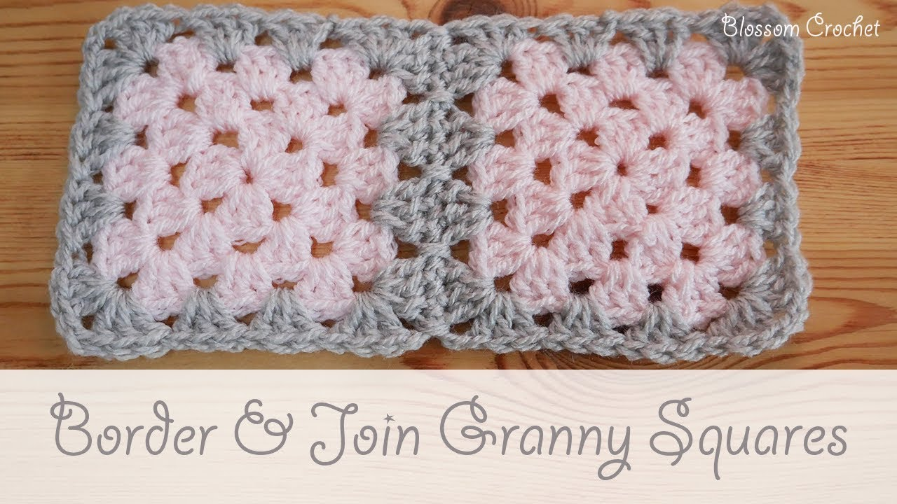 Easy Crochet How To Border Join Granny Squares Youtube