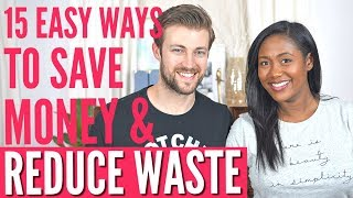 15 Ways to Reduce Waste and Save Money - Zero Waste For Beginners