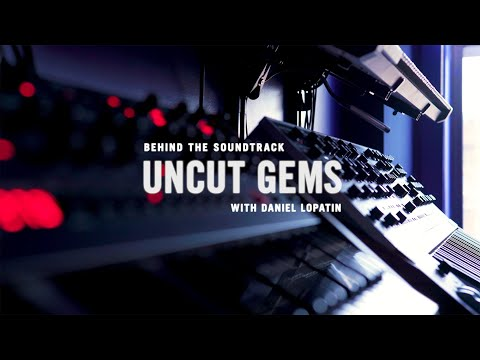 Behind the Soundtrack: 'Uncut Gems' with Daniel Lopatin (DOCUMENTARY)