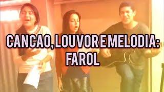 Farol - Canção e Louvor
