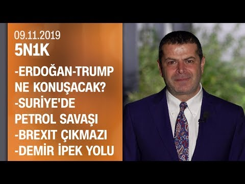 Erdoğan-Trump görüşmesi, Marmaray ile Pekin'den Londra'ya, Suriye'de petrol savaşı - 5N1K 09.11.2019
