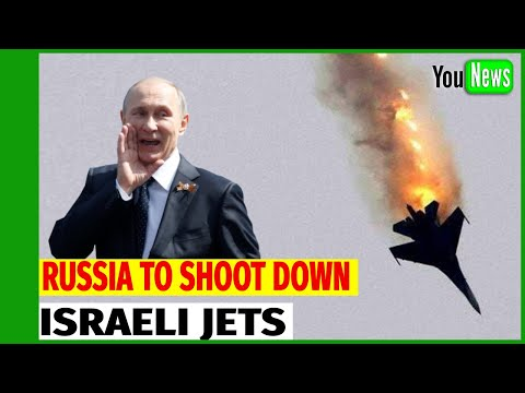 ISRAEL-RUSSIA RISING TENSIONS! Russian Air Defense Systems To SHOOT DOWN Israeli Jets