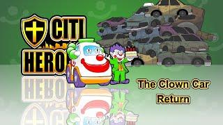 "Citi Heroes EP15 ""The Clown Car Return"" @ Education Edition"