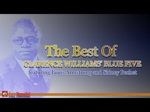 The Best of Clarence Williams' Blue Five ft.  Louis Armstrong, Sidney Bechet | Jazz Music
