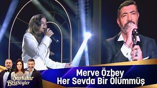 Merve Özbey - Her Sevda Bir Ölümmüş