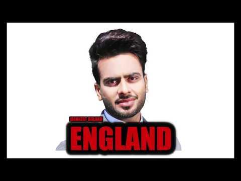 ENGLAND (Full Song) Mankirt Aulakh   Latest Punjabi Songs 2017   Mankirt Aulakh Songs