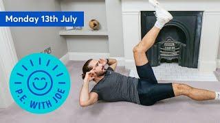 PE With Joe | Monday 13th July