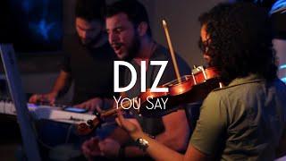 DIZ (YOU SAY) | Ministério Zion - Cover