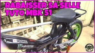 RABAISSER SELLE MBK 51 // TUTO