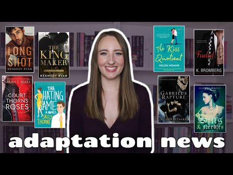 ADAPTATION NEWS: the kiss quotient, the hating game, acotar, kennedy ryan, passionflix & more