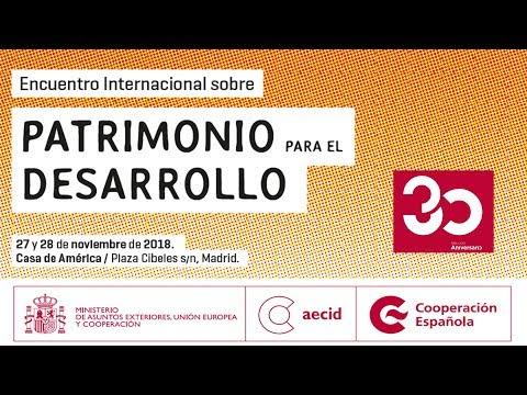Encuentro Internacional Patrimonio para el Desarrollo 27/11. Primera Jornada
