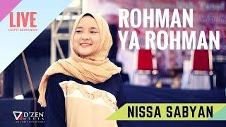 Rohman Ya Rohman - Nissa Sabyan Gambus Live Jakarta Barat MP3